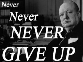 """""""לעולם, לעולם, לעולם אל תוותרו."""""""